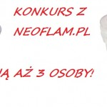 Konkurs z NEOFLAM.pl